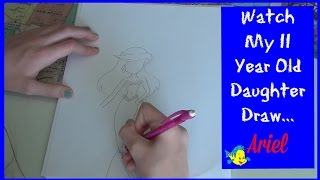 How to Draw Ariel from The Little Mermaid | Watch My Daughter Draw Ariel