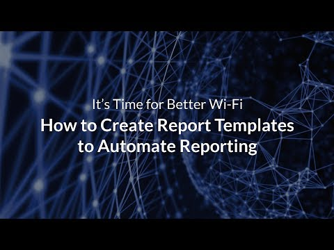 How to Create Report Templates to Automate Reporting