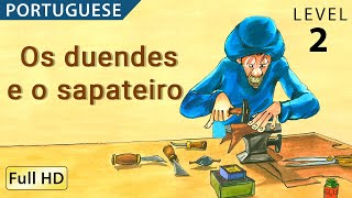 "Os duendes e o sapateiro  : Learn Portuguese with subtitles - Story for Children ""BookBox.com"""