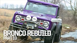 Seeing How Our '66 Bronco Handles On And Off The Trails - Crazy Horse Part 10