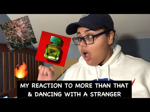 My Reaction To More Than That By Lauren Jauregui & Dancing With A Stranger By Sam Smith & Normani