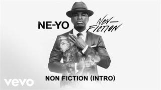 Ne-Yo - Non-Fiction (Audio/Intro)