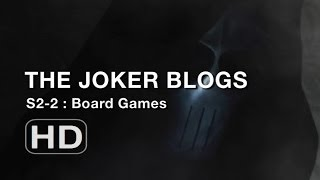The Joker Blogs - Board Games (2)