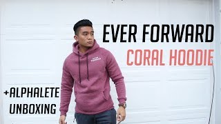 EVER FORWARD HOODIE REVIEW + ALPHALETE UNBOXING   FULL BODY WORKOUT