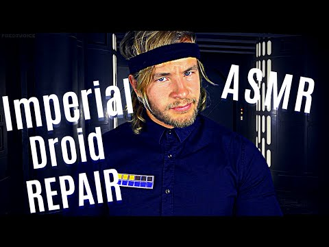 Fixing Up/Upgrading Imperial Droid - ASMR (Imperial Ambience)