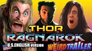 THOR RAGNAROK Weird Trailer (REUPLOADED) | FUNNY SPOOF PARODY by Aldo Jones