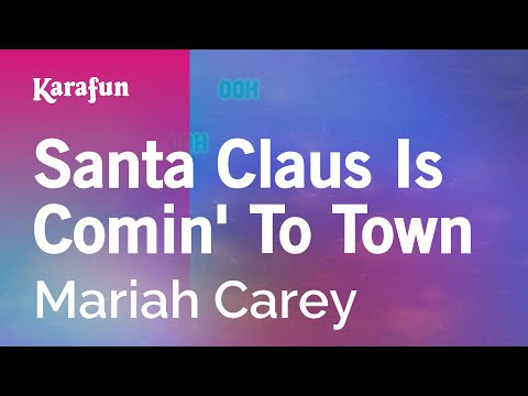 Karaoke Santa Claus Is Comin' To Town - Mariah Carey *