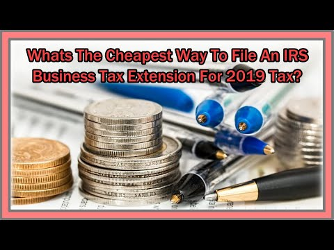 Cheapest Way To File IRS Business Tax Extension With Form 7004 ONLINE (No Print / No USPS Needed)?