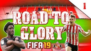 "FIFA 19 SUNDERLAND ROAD TO GLORY CAREER MODE EP1 | ""HERE WE GO!!"""