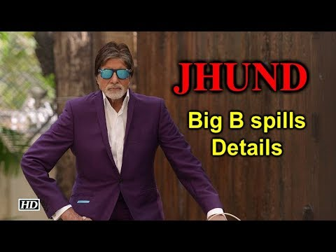 Big B spills DETAILS of his next with 'Sairat' Director 'Jhund' Mp3