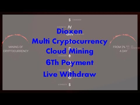 Dioxen | Cloud mining | 6Th Payment | Live withdraw