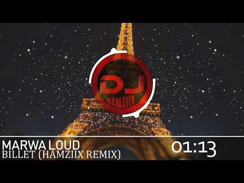 Marwa Loud - Billet (HAMZIIX REMIX)