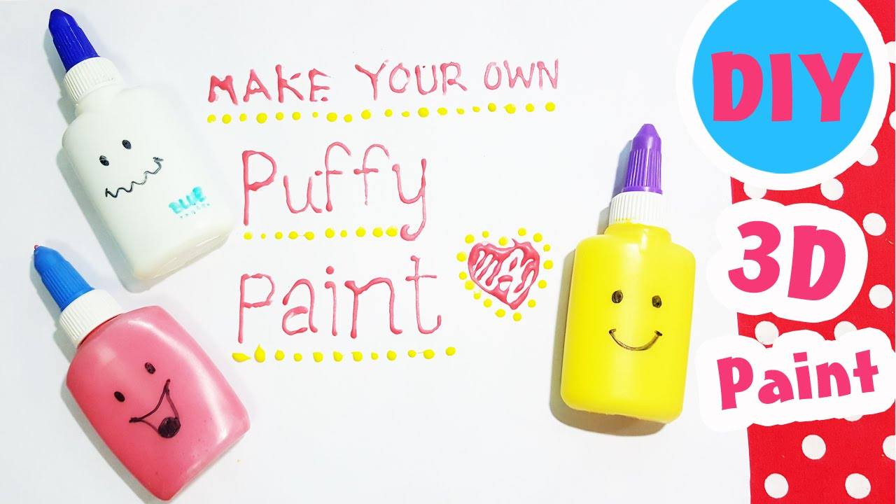 DIY Homemade Puffy Paint | How to make 3D Paint!! - YouTube