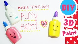 DIY Homemade Puffy Paint! How to make puffy 3D paint. DIY paint, ho...
