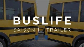 """""""BUSLIFE"""" - TRAILER SAISON 1 - Conversion de notre autobus scolaire!"""