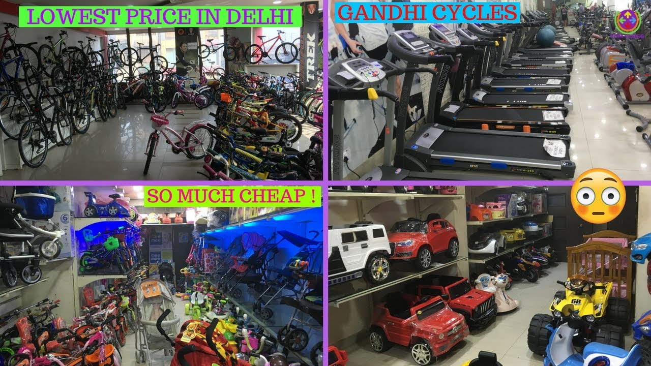 lowest price cycle shop gym equipments battery cars toys gandhi cycles