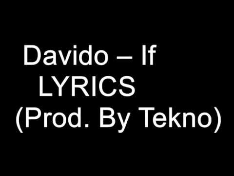 Davido – If Lyrics (Prod. By Tekno)