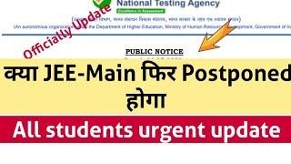 Public Notice // क्या JEE/NEET Further Postponed होगा