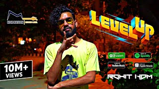Hip Hop Level Up | Rohit KDM | (Official Video) | Latest Hindi Rap Song 2021