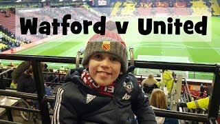Watford v Man United Vlog 28 Nov 17