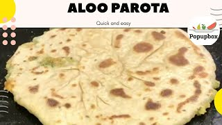 Aloo parota | How to make aloo paratha at home | ఆలూ పరోటా | by Popupbox | #Ep36