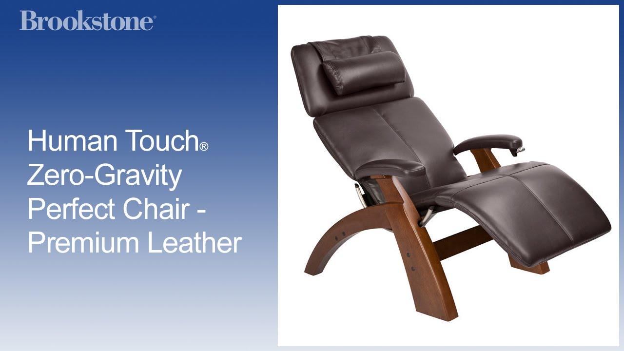 Human Touch® Zero Gravity Perfect Chair   Premium Leather