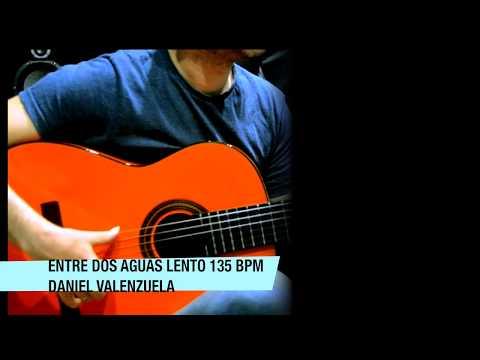 ENTRE DOS AGUAS 135 bpm (Guitarra LIVE by Daniel Valenzuela)