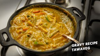Easy Tawa Mix Veg Gravy Sabji Lunch Recipe - Restaurant Style CookingShooking