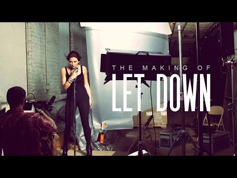 The Making of LET DOWN