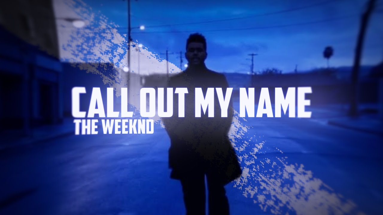 The Weeknd - Call Out My Name [TIPOGRAFIA]