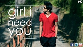 Dance Video Choreography on Girl I Need You