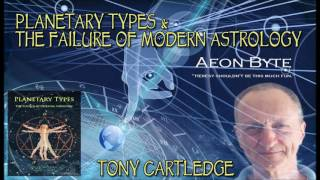 Planetary Types & The Failure of Modern Astrology