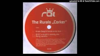 The Rurals - Corker