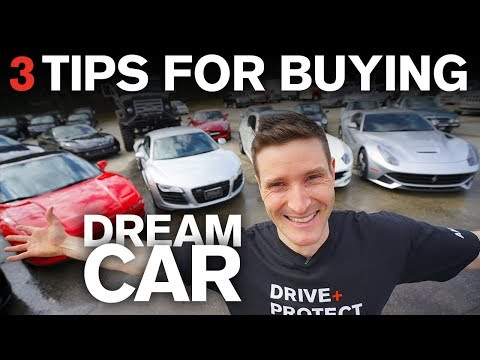 3 Tips Before Buying Your Dream Car!