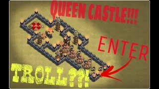 THE KINGDOM OF QUEEN!!?? | TROLL BASE | CLASH WITH LAY | PART 1 |