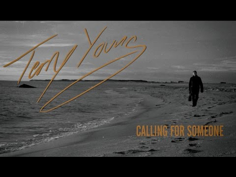 Terry Young - Calling For Someone