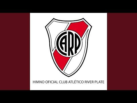 Himno Oficial Club Atlético River Plate