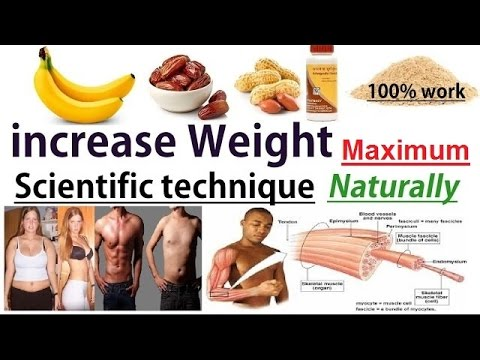 increase weight maximum in just 1 month by scientific ...