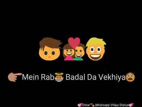 Kismat Badalti Dekhi Mai Jag Badalta Dekhiya WhatsApp Status