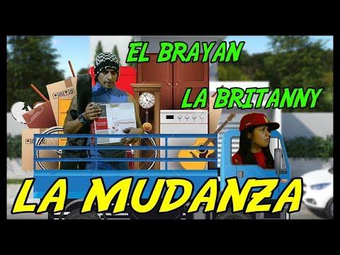LA MUDANZA DE LA BRITANY (El Brayan )