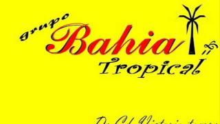 Grupo Bahia Tropical mix