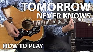 How to Play Tomorrow Never Knows by The Beatles - Guitar Lesson