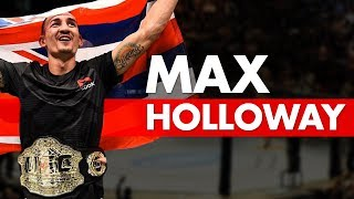 10 Interesting Facts About Max Holloway