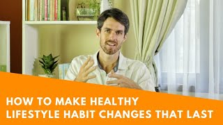 Ayurvedic tips to make healthy lifestyle habit changes that last
