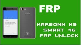 karbonn k9 smart 4g frp or google account lock unlock