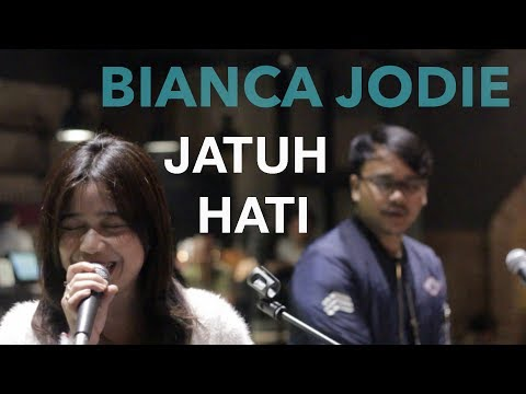 BIANCA JODIE JODIE - JATUH HATI (ORIGINAL SONG BY RAISA)