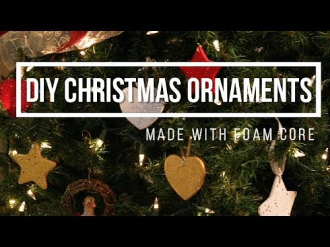 DIY Christmas Ornaments with Foam Core