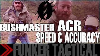 Bushmaster ACR | Fast Shooting Drills | Instructor Zero