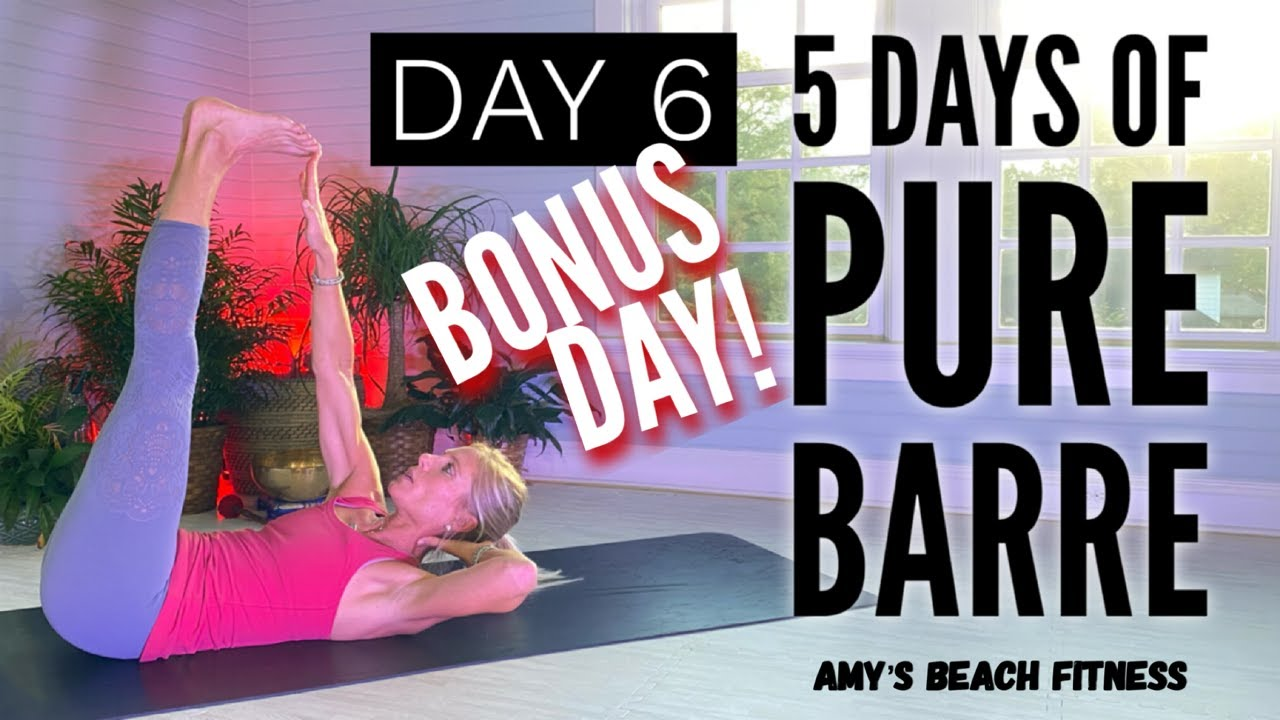 5 Days of PURE BARRE - Bonus Day 6 - Core/Ab Workout