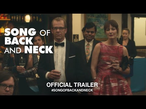 Song Of Back And Neck (2018) | Official Trailer HD